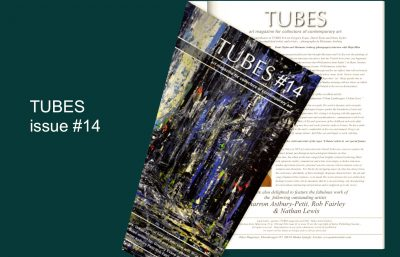 painters Tubes magazine issue 14 now a back issue