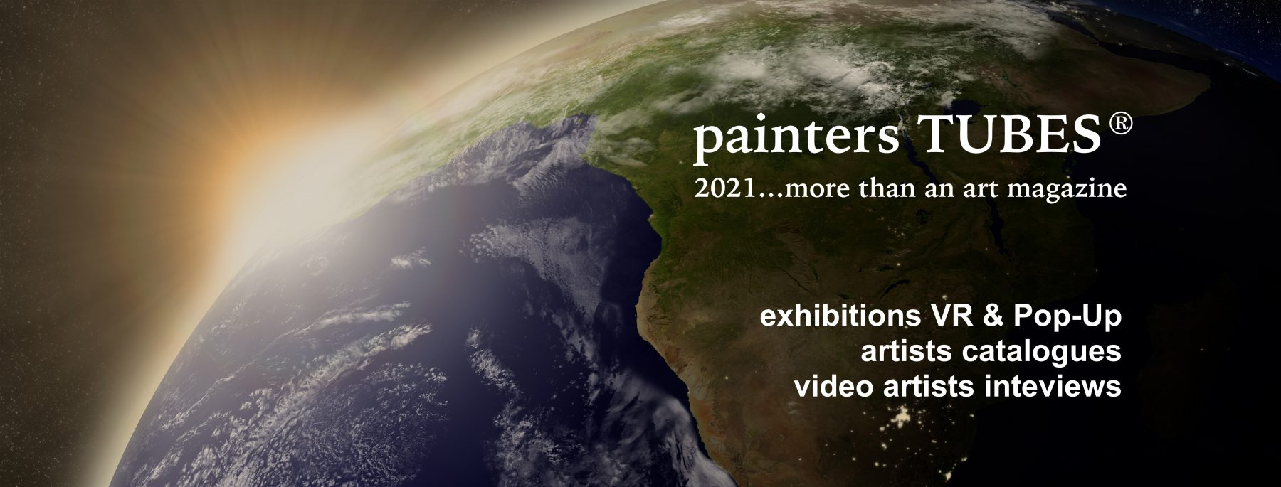 painters TUBES is more than just an Art Magazine in 2021