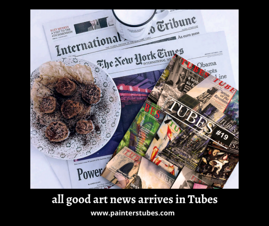 All good News is in painters TUBES magazine